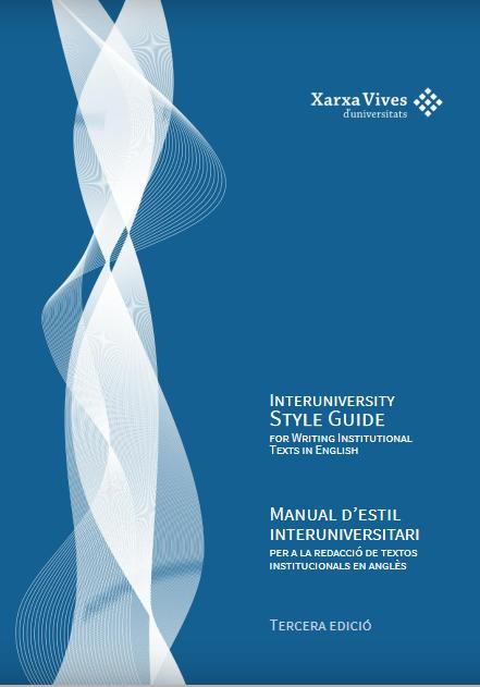 La Xarxa Vives publica la 3a edició del Manual d'estil interuniversitari per a la redacció de textos institucionals en anglès