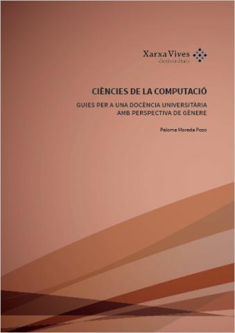 Book Cover: Ciències de la Computació: guies per a una docència universitària amb perspectiva de gènere