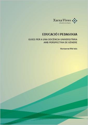 Book Cover: Educació i pedagogia: guies per a una docència universitària amb perspectiva de gènere