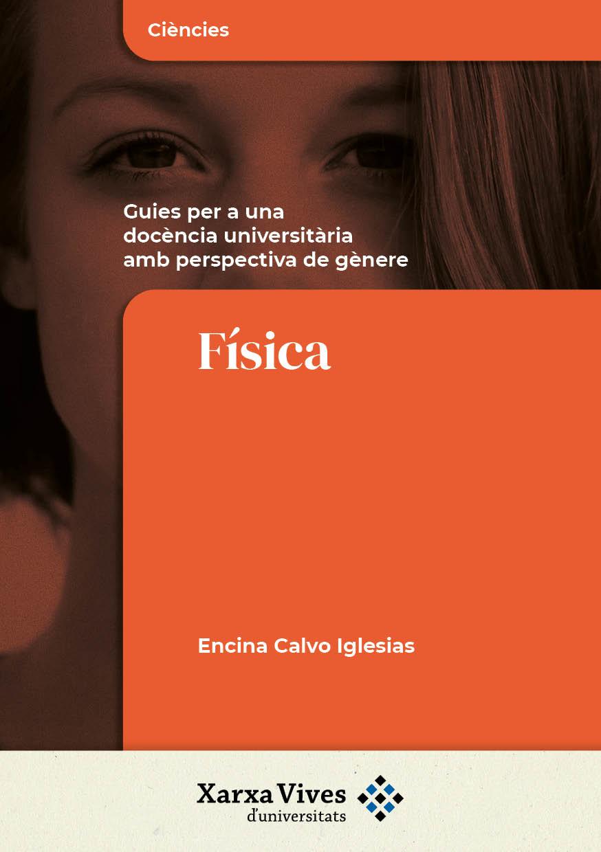 Book Cover: Física: guies per a una docència universitària amb perspectiva de gènere