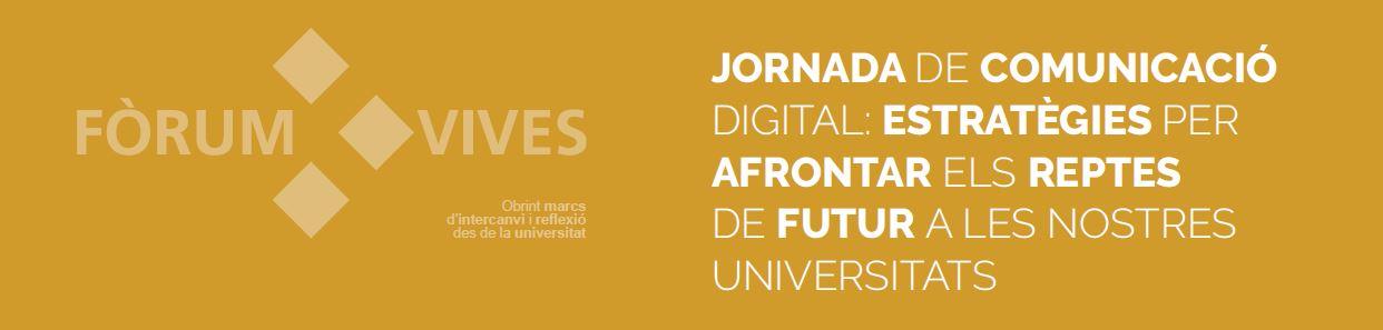 Imatge I Fòrum Vives Comunicació Digital