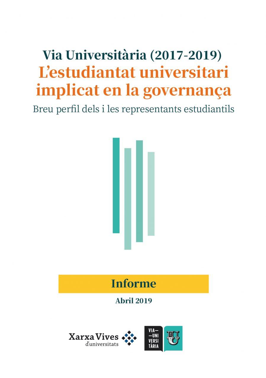 Book Cover: Via Universitària: L'estudiantat universitari implicat en la governança (2017-2019)