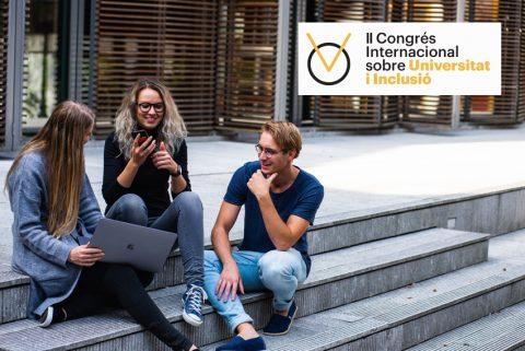 II Congrés Internacional sobre Universitat i Inclusió